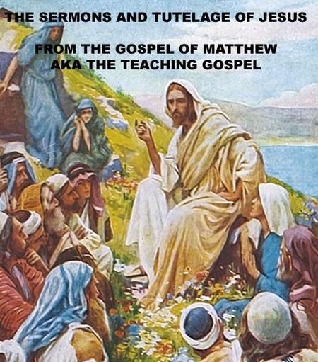 Jesus Sermons Gospel of Matthew